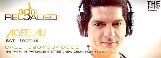 DJ Aqeel at Agni on Saturday at The Park New Delhi