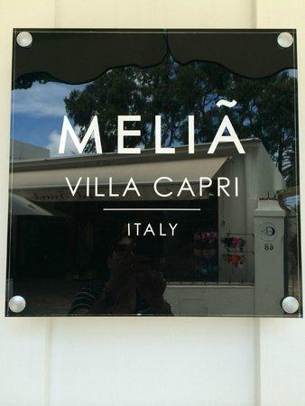 Melia Villa Capri Hotel & Spa: Hotel Sign