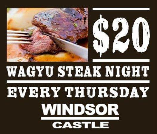 Windsor Castle: Thursday is $20 steak night