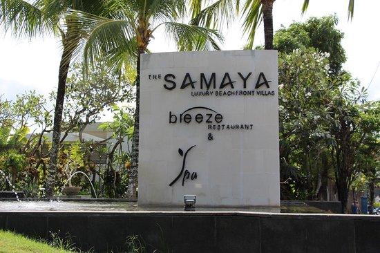 The Samaya Bali Seminyak: サマヤのサイン