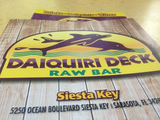 Daiquiri Deck Siesta Key: Siesta Key Location
