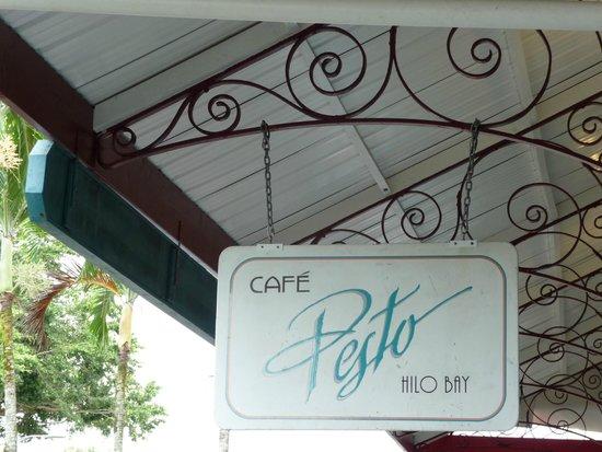 Cafe Pesto Hilo Bay : Cafe Pesto walkway sign