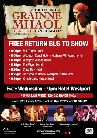 The Legend of Grainne Mhaol: We offer a complimentary bus from all the Hotels in Westport!