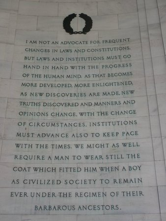 Jefferson Memorial: Some great words of wisdom