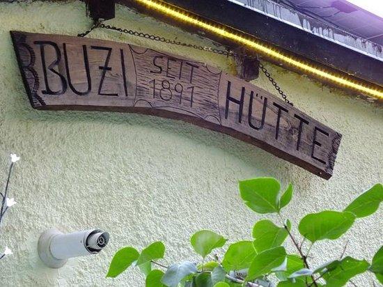 Gasthaus Restaurant Buzihütte: Welcome sign of Buzihutte