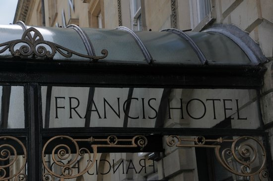Francis Hotel Bath - MGallery by Sofitel : Francis Hotel sign