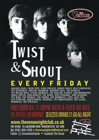 The Venue: Twist & Shout every Friday