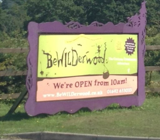 BeWILDerwood: The first sign of a good day out - ok, bad pun - sorry :(