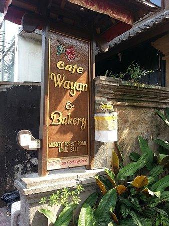 Cafe Wayan & Bakery : Cafe Wayan