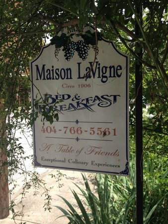 Maison LaVigne: Sign out front