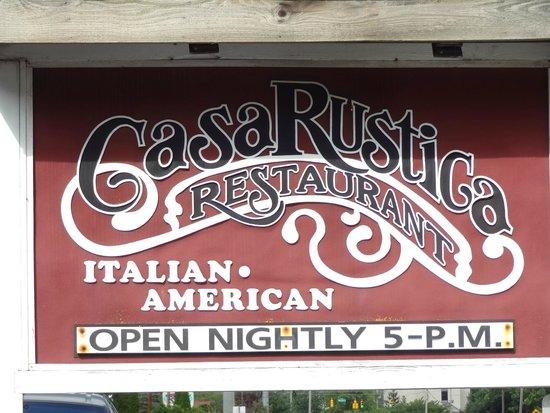 Casa Rustica: Sign outside.