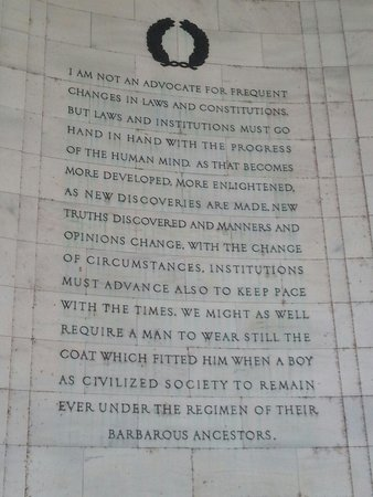 Jefferson Memorial: A combination of two separate letters Jefferson sent to two separate friends.