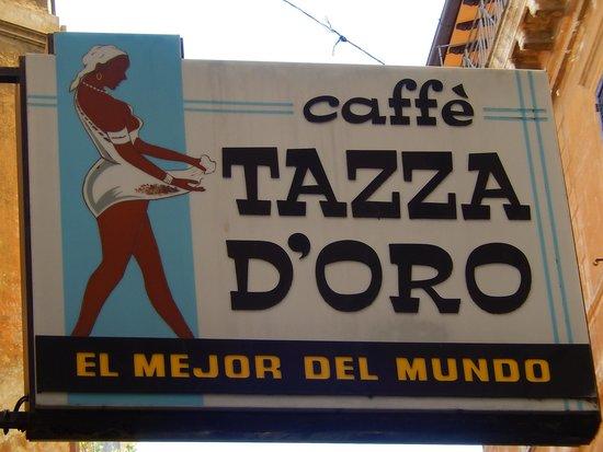 La Casa del Caffe Tazza d Oro: tazza d'oro - insegna