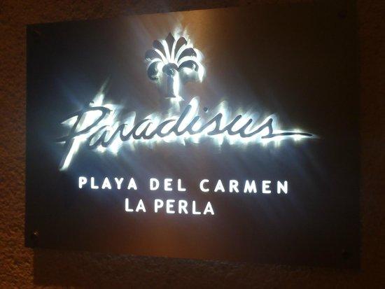 Paradisus Playa del Carmen La Perla: Entrance sign