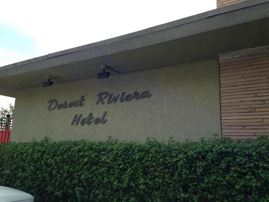 Desert Riviera Hotel's Sign