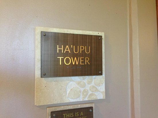Kaua'i Marriott Resort : Sign for the Ha'upu Tower