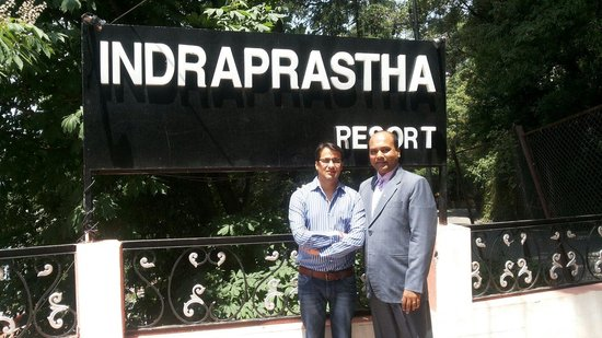 Indraprastha Resort: With the owner, Mr. Mohit Dhall
