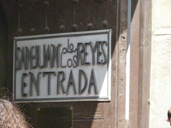 Monasterio de San Juan de los Reyes: Entrada de San Juan de los Reyes