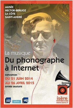 """Musée Hector Berlioz : Visuel exposition """"La musique. Du phonographe à Internet."""""""