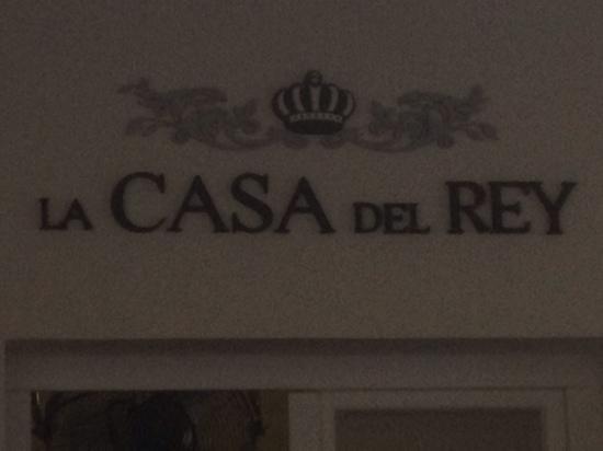 La Casa Del Rey: ingang