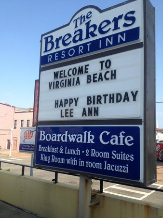 The Breakers Resort Inn: Let them know you are coming and what occasion. You are always greeted.