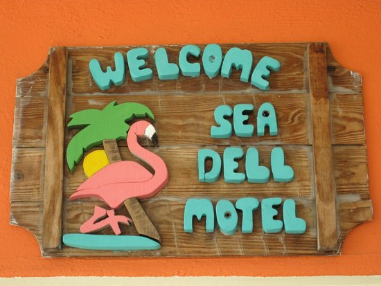 Sea Dell Motel: Office welcome sign