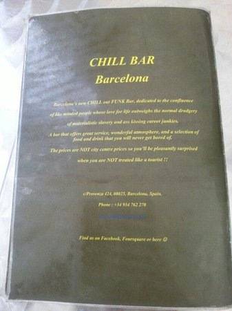 Chill Bar Barcelona: ...when you are NOT treated like a tourist!!