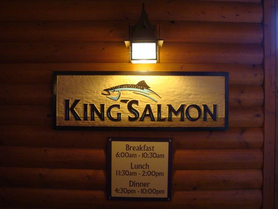 King Salmon restaurant timings