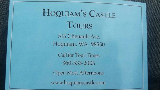 Hoquiam Castle: The telephone number for tour reservations.