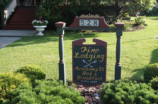 Academy Street Bed and Breakfast : Welcoming Sign