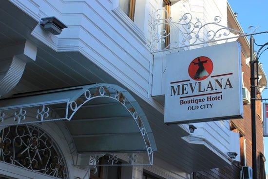 Mevlana Hotel: Mevlana sign