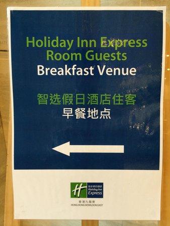 Holiday Inn Express HONG KONG KOWLOON EAST : Where to Bfast?