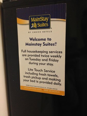 Mainstay Suites Dover: The hotel's housekeeping policy posted on the fridge.  I didn't find that they followed it.