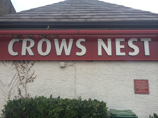 Crow's Nest: The outside sign