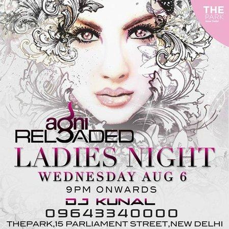 The Park New Delhi: LADIES NIGHT AT AGNI