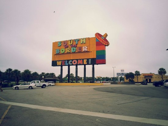 South of the Border: Welcome sign