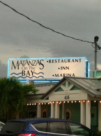Matanzas on the Bay: Sign board