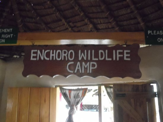 Enchoro Wildlife Camp : sign in the dining room, mostly taken to help me remember where we stayed :)