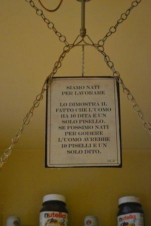 Amici di Ponte Vecchio Da Stefano : Words of wisdom