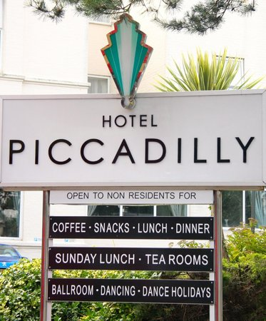 Hotel Piccadilly: Hotel sign