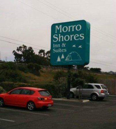Morro Shores Inn & Suites: Main Sign