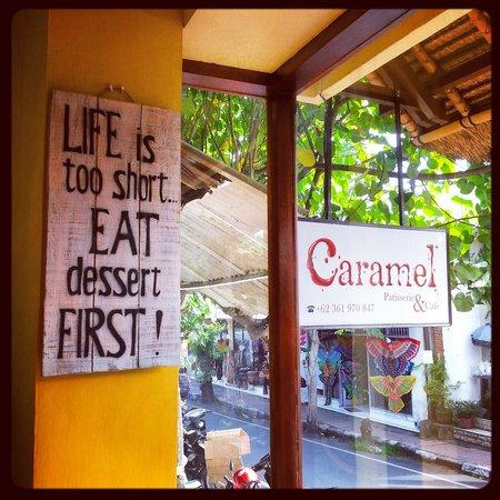 CarameL Ubud: Caramel's Slogan