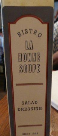 La Bonne Soupe : house salad dressing