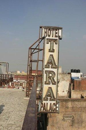 Hotel Tara Palace Chandni Chowk: Tara Palace sign