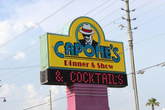 Capone's Dinner and Show : Sign facing the street.
