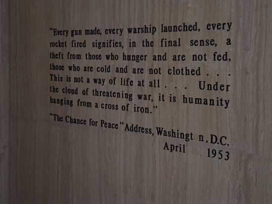 Dwight D. Eisenhower Library and Museum : True words