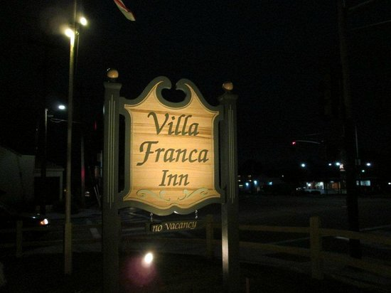 Villa Franca Inn: Our new name and sign