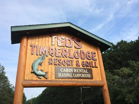 Ted's Timber Lodge : Look for the sign