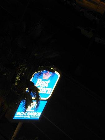 BEST WESTERN Yacht Harbor Hotel: Sign