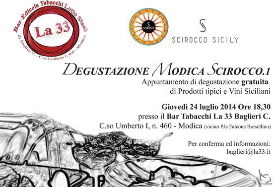 La 33 Bar Tabacchi Edicola: Invito Degustazione Modica Scirocco del 24 luglio 2014 presso La 33